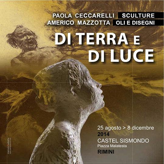 Di Terra e di Luce: Paola Ceccarelli e Americo Mazzotta a Castel Sismondo