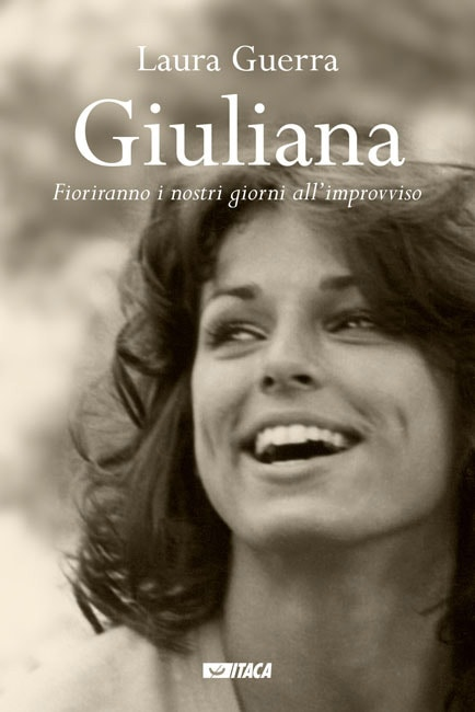 Giuliana Guerra, fioriranno i nostri giorni all'improvviso