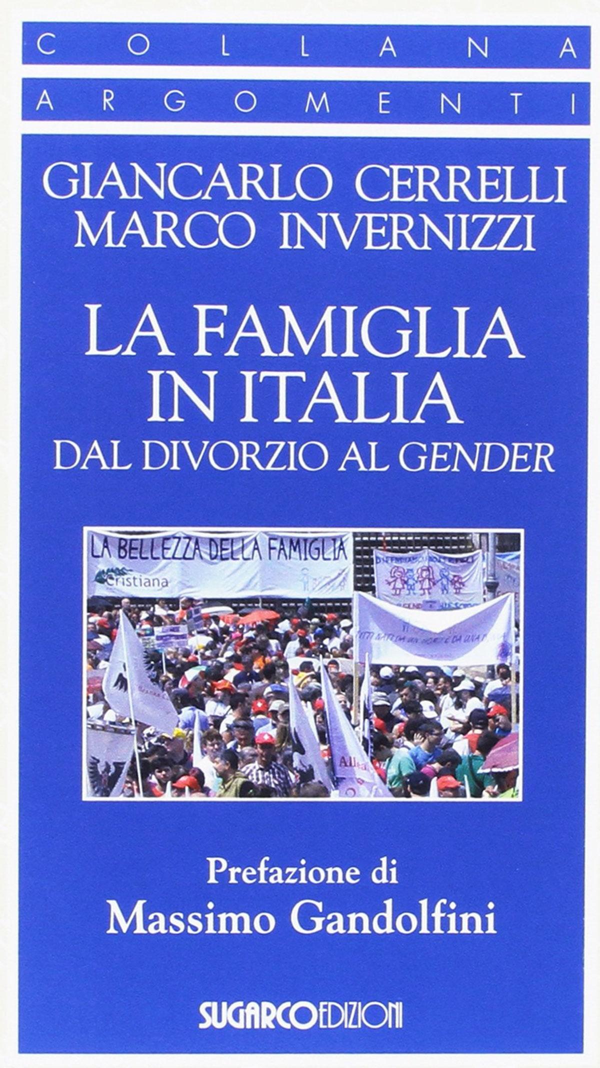 La famiglia dal divorzio al gender
