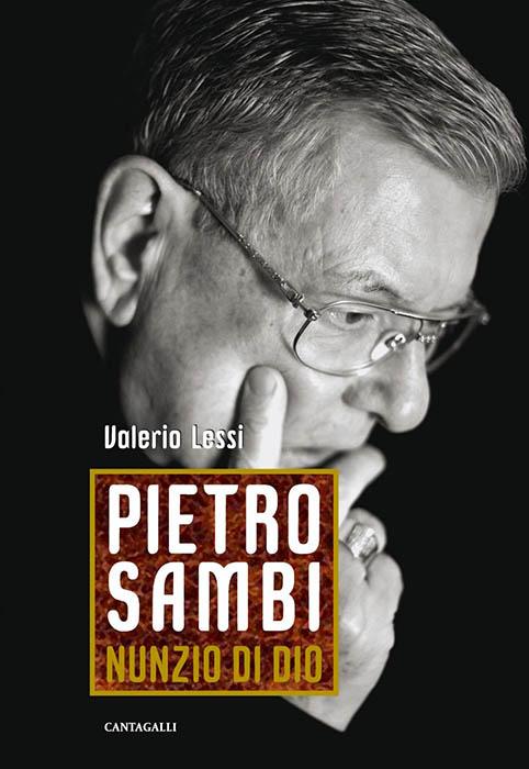 """Marcello Pera racconta il """"nunzio di Dio"""": Pietro Sambi"""