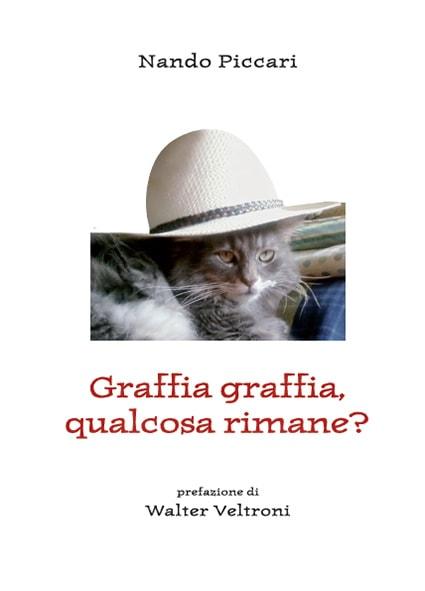 Graffia graffia o lecca lecca? Gattini in amore alla presentazione del libro di Nando Piccari