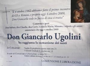 Don Giancarlo Ugolini è morto il 4 ottobre 2009. Nello stesso giorno del 1962 c'era stato il primo incontro di Gs a Rimini