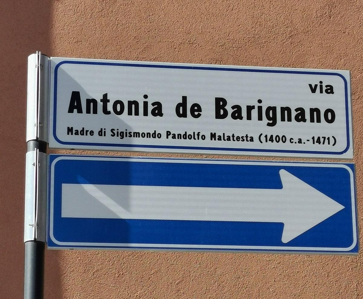 Antonia de Barignano: una via intitolata alla madre di Sigismondo Malatesta